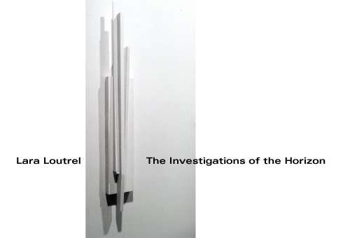 Lara Loutrel : The Investigations of the Horizon